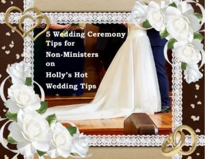 5 Wedding Ceremony Tips for Non-Ministers