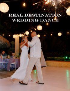 Real Destination Wedding dance