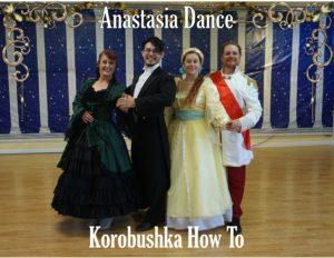 Anastasia Dance Korobushka How To