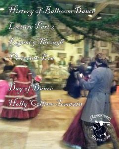History of ballroom dance 2 Regency to Victorian Era (2)